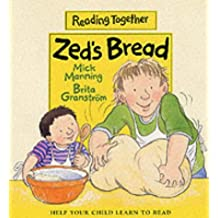 Zed's Bread (Reading Together)