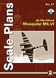 Scale Plans No. 57: De Havilland Mosquito Mk VI 1/32