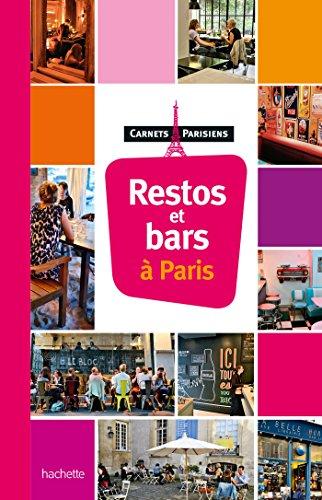 Restos et bars à Paris par Collectif