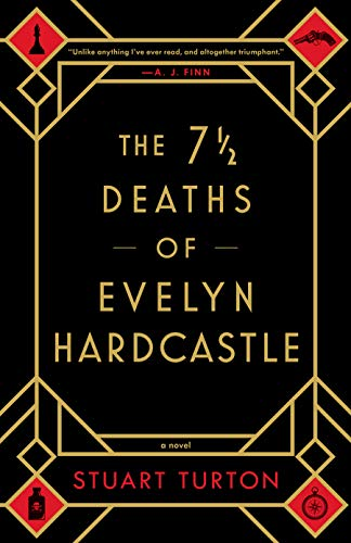 The 7 1/2 Deaths of Evelyn Hardcastle -