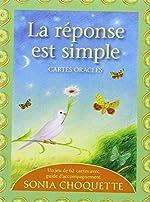La réponse est simple - Cartes oracles de Sonia Choquette