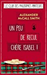 Un peu de recul chère Isabel ! par McCall Smith