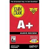 A+ Exam Cram Audio Review