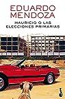 Mauricio o las elecciones primarias par Mendoza