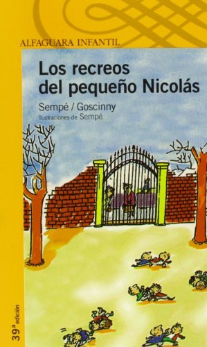 Los recreos del peque??o Nicol??s (Alfaguara Infantil) (Spanish Edition) by Ren?? Goscinny (1997-11-01)