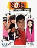 Soda 2 - Niveaux A2/B1 - Livre de l'élève + DVD-Rom