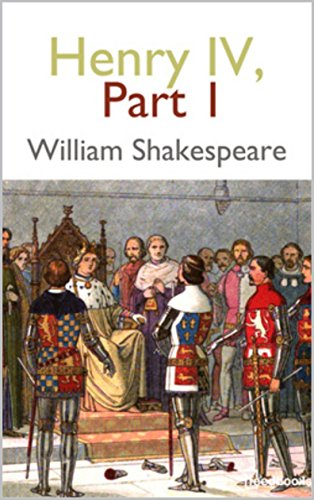 Henry IV, Part 1 (English Edition)