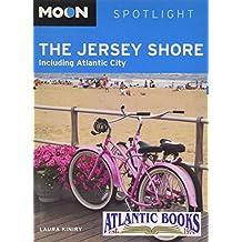 Moon the Jersey Shore: Including Atlantic City (Moon Handbooks)