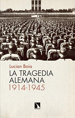 La tragedia alemana, 1914-1945 (Mayor nº 662) por Lucian Boia