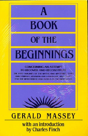 A Book of the Beginnings por Gerald Massey