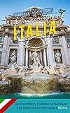 Guía de Viaje económica de Italia:: Tips esenciales y consejos de qué hacer y no hacer en tu primer viaje a Roma