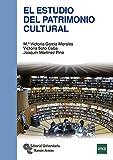 El Estudio del Patrimonio Cultural (Manuales)