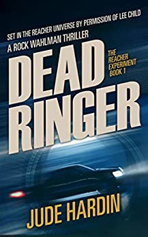 The Jack Reacher Experiment Book 1: Dead Ringer (English Edition)