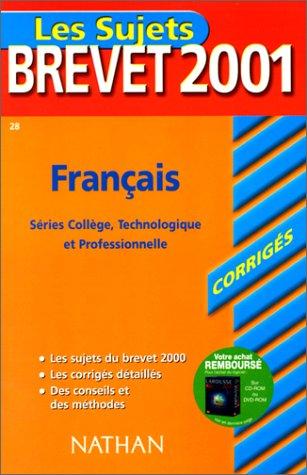 Annabrevet 2001 : Français (Corrigés)