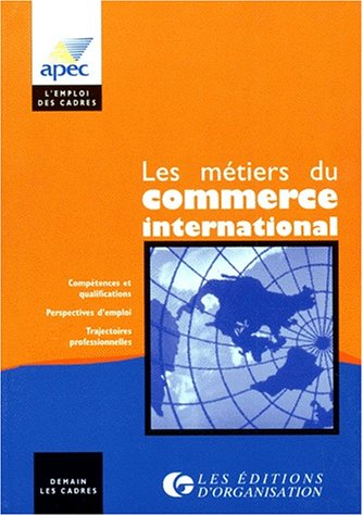 Les métiers du commerce international