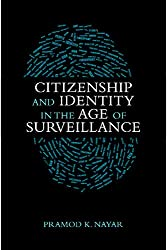 Citizenship and Identity in the Age of Surveillance