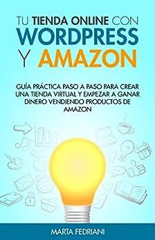 Tu tienda online con WordPress y Amazon: Guía práctica
