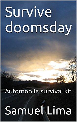 tomobile survival kit (English Edition) (Doomsday Kit)