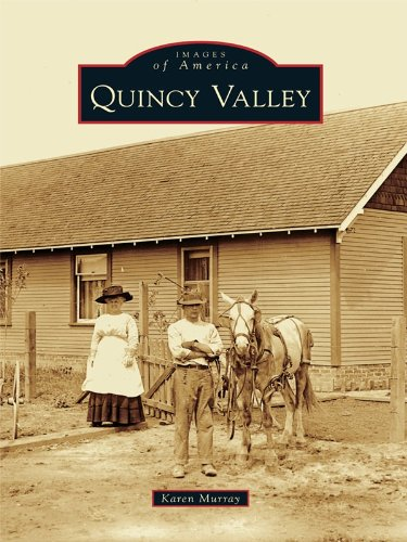 Quincy Valley (Images of America) (English Edition) County Server