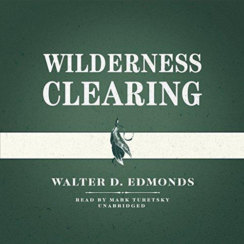 Wilderness Clearing  Audiolibri