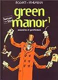 Green manor, tome 1 : Assassins et Gentlemen
