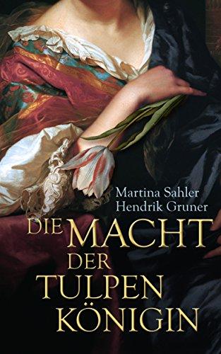 Buchseite und Rezensionen zu 'Die Macht der Tulpenkönigin' von Martina Sahler