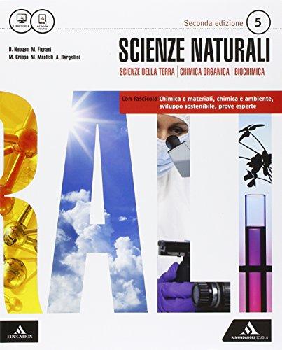 Scienze naturali. Approfondimenti. Per i Licei e gli Ist. magistrali. Con e-book. Con espansione online