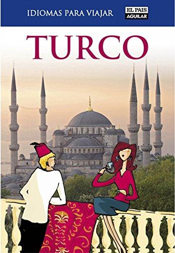 Turco (Idiomas para viajar) por El País-Aguilar