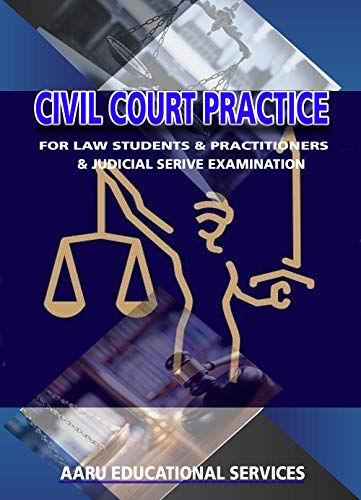CIVIL COURT PRACTICE (English Edition)