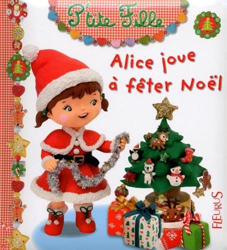 "<a href=""/node/198507"">Alice joue à fêter Noël</a>"