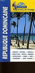 Le Petit Futé : République dominicaine