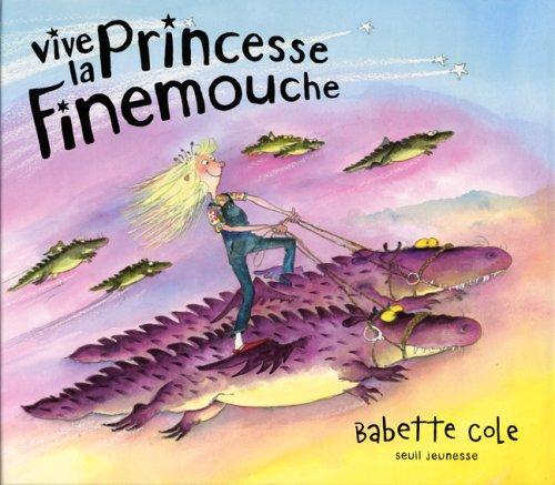 Vive la princesse Finemouche