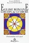 Eglise romane : Chemin de lumi�re