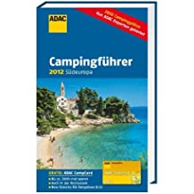ADAC Campingführer 2012: Südeuropa (Camping und Caravaning)