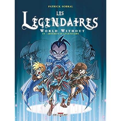Les Légendaires T19 : World Without : Artémus le Légendaire