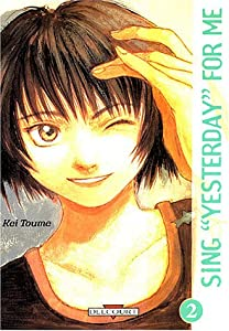 """Sing """"Yesterday"""" for Me Edition simple Tome 2"""