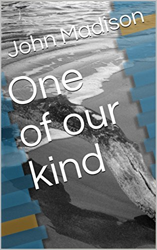 One of our kind (English Edition)