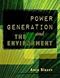 [(Power Generation and the Environment)] [By (author) Anco S Blazev] published on (June, 2014)