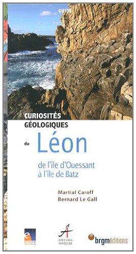 Curiosités géologiques du Léon : De l...