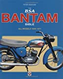 BSA Bantam Bible: All Models 1948 to 1971 (Bible) by Peter Henshaw (Illustrated, 24 Jul 2008) Hardcover