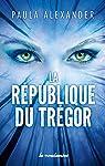 La République du Trégor par Alexander