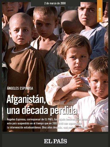 Afganistán una década perdida por ÁNGELES ESPINOSA