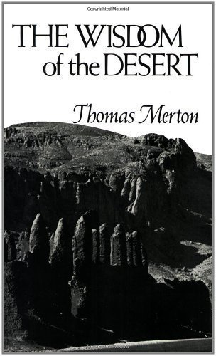 The Wisdom of the Desert (New Directions) by Merton, Thomas 30th (thirtieth) Edition [Paperback(1970)]