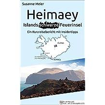 Heimaey - Islands schwarze Feuerinsel: Ein Kurzreisebericht mit Insidertipps