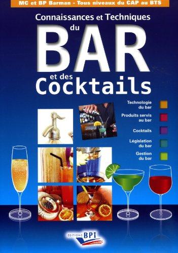 Connaissance et Techniques du Bar et des Cocktails par J. Guerinet A. Jutan