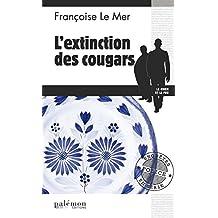 L'extinction des cougars: Un polar breton (Enquêtes en série t. 17)
