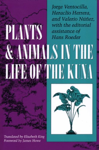 Plants and Animals in the Life of the Kuna (Translations from Latin America Series) por Jorge Ventocilla
