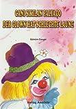 Der Clown hat schlechte Laune /Cani Sikilan Palyaco