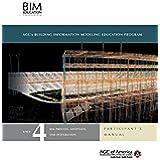 BIM Education Program Unit 4 Participant's Manual (English Edition)