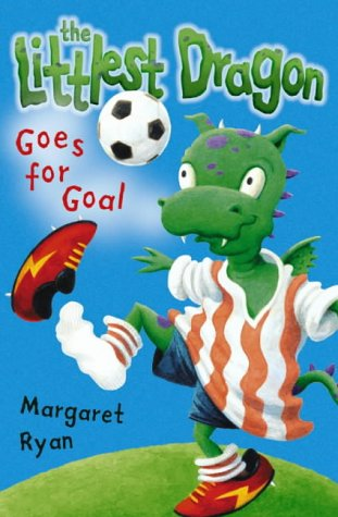 Littlest Dragon Goes for Goal (Roaring Good Reads)